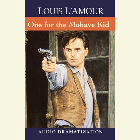 The One for the Mojave Kid by Louis L'Amour