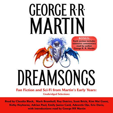 Dreamsongs by George R. R. Martin