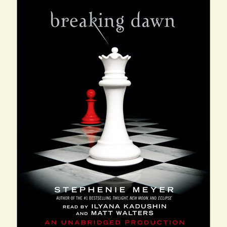Breaking Dawn by Stephenie Meyer