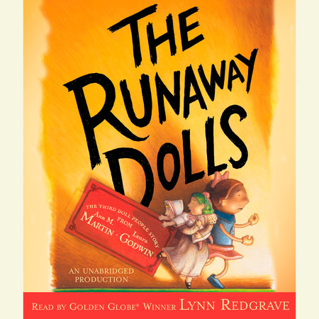 The Runaway Dolls by Ann M. Martin and Laura Godwin