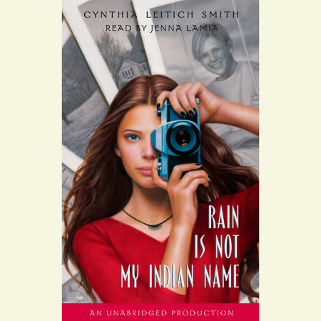 Rain is Not My Indian Name by Cynthia Leitich Smith