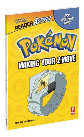 Pokemon ReaderActive: Making Your Z-Move by Simcha Whitehill