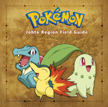 Pokémon Johto Region Field Guide by Prima Games