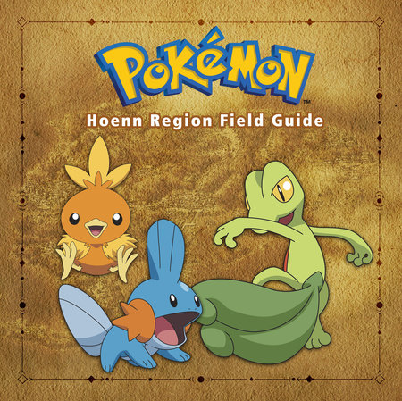 Pokémon Hoenn Region Field Guide by Prima Games