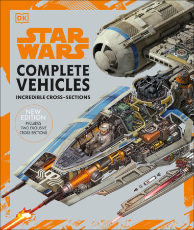 Star Wars Complete Vehicles New Edition by Pablo Hidalgo and Jason Fry