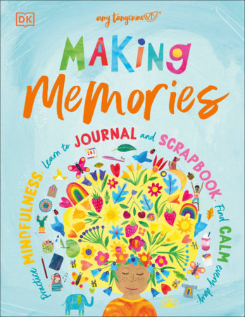 Making Memories by Amy Tangerine