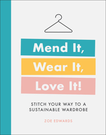Mend It, Wear It, Love It! by DK