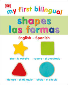 My First Bilingual Shapes / Formas