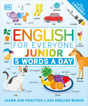 English for Everyone Junior: 5 Words a Day by DK