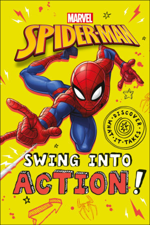 Marvel Spider-Man Swing into Action! by DK