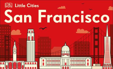 Little Cities: San Francisco by DK