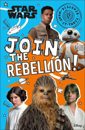 Star Wars Join the Rebellion! by Shari Last