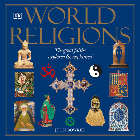 World Religions by John Bowker