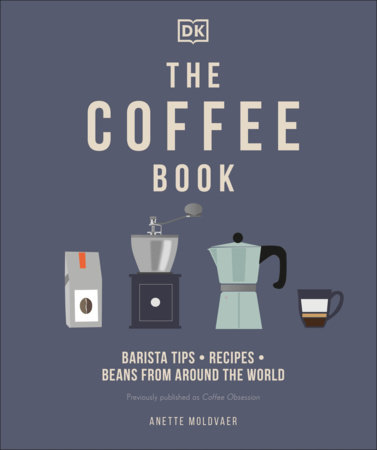 The Coffee Book by Anette Moldvaer