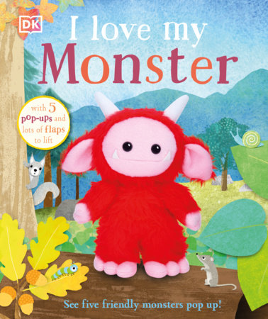 I Love My Monster by DK