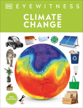 Eyewitness Climate Change by DK and John Woodward