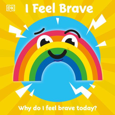 I Feel Brave by DK