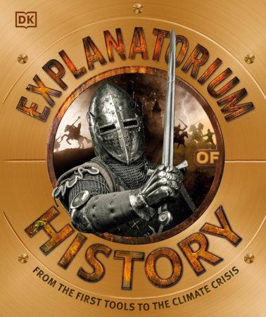 Explanatorium of History by DK