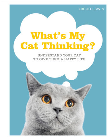 What's My Cat Thinking? by Jo Lewis