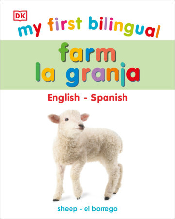 My First Bilingual Farm / La granja by DK