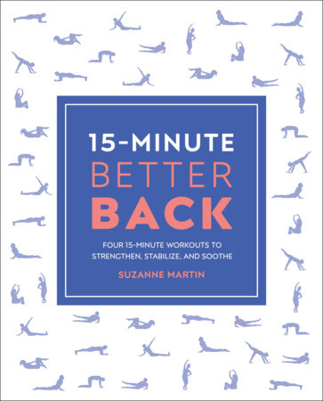 15-Minute Better Back by Suzanne Martin