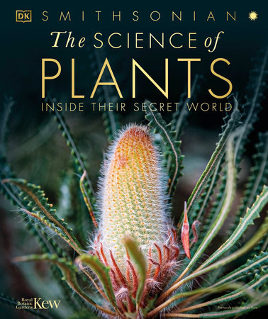 The Science of Plants by DK