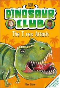 Dinosaur Club: The T-Rex Attack