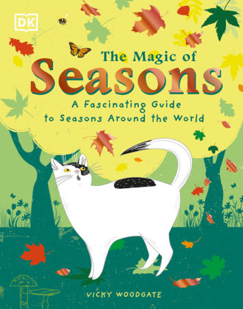 The Magic of Seasons by Vicky Woodgate