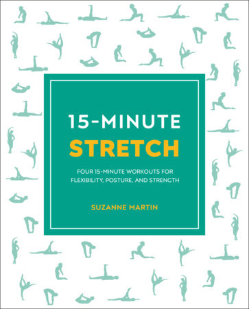 15-Minute Stretch by Suzanne Martin