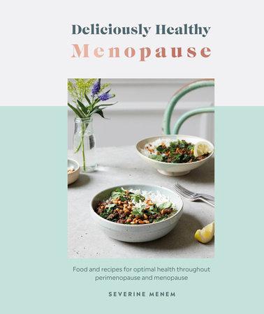 Deliciously Healthy Menopause by DK