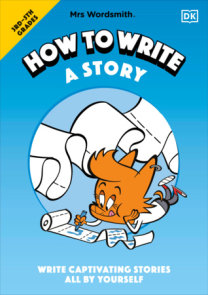 Mrs Wordsmith How to Write a Story, Grades 3-5