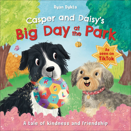 Casper and Daisy's Big Day at the Park by Ryan Dykta