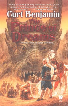 Prince of Dreams by Curt Benjamin