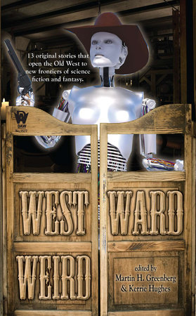 Westward Weird by