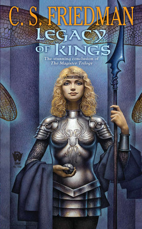 Legacy of Kings by C.S. Friedman