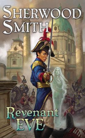 Revenant Eve by Sherwood Smith
