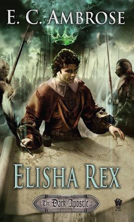 Elisha Rex by E.C. Ambrose