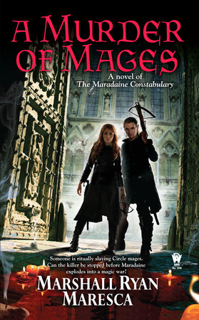 A Murder of Mages by Marshall Ryan Maresca