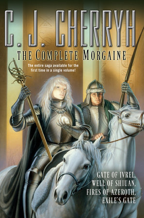 The Complete Morgaine by C. J. Cherryh