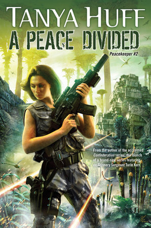 A Peace Divided by Tanya Huff