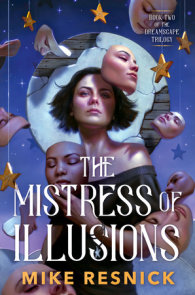The Mistress of Illusions