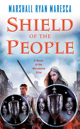 Shield of the People by Marshall Ryan Maresca