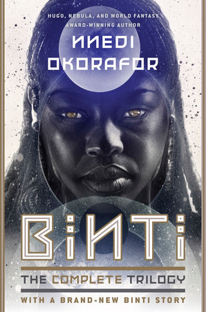 Binti: The Complete Trilogy by Nnedi Okorafor | PenguinRandomHouse com:  Books