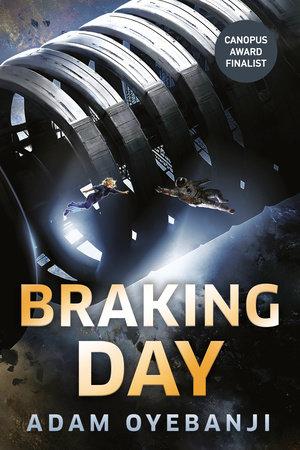 Braking Day by Adam Oyebanji