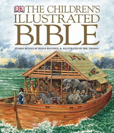 The Children's Illustrated Bible, Small Edition by Selina Hastings