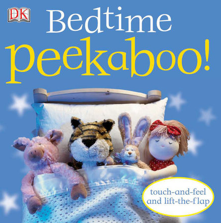Bedtime Peekaboo! by DK