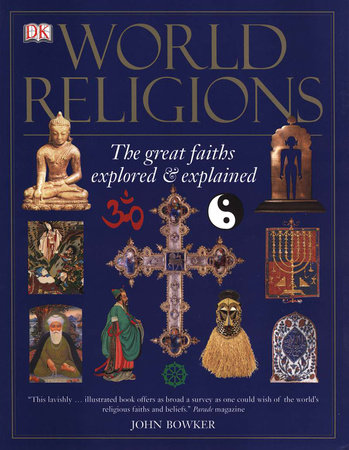 World Religions by John Bowker