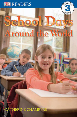 DK Readers L3: School Days Around the World by Catherine Chambers