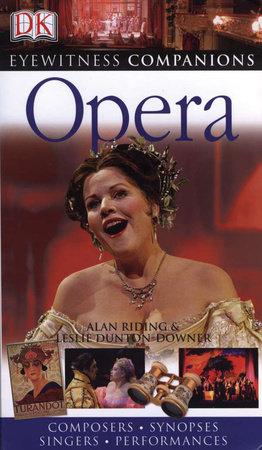 Eyewitness Companions: Opera by Leslie Dunton-Downer