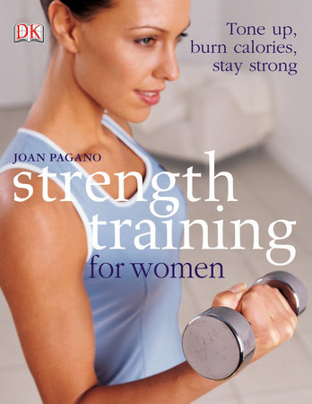 Strength Training for Women by Joan Pagano